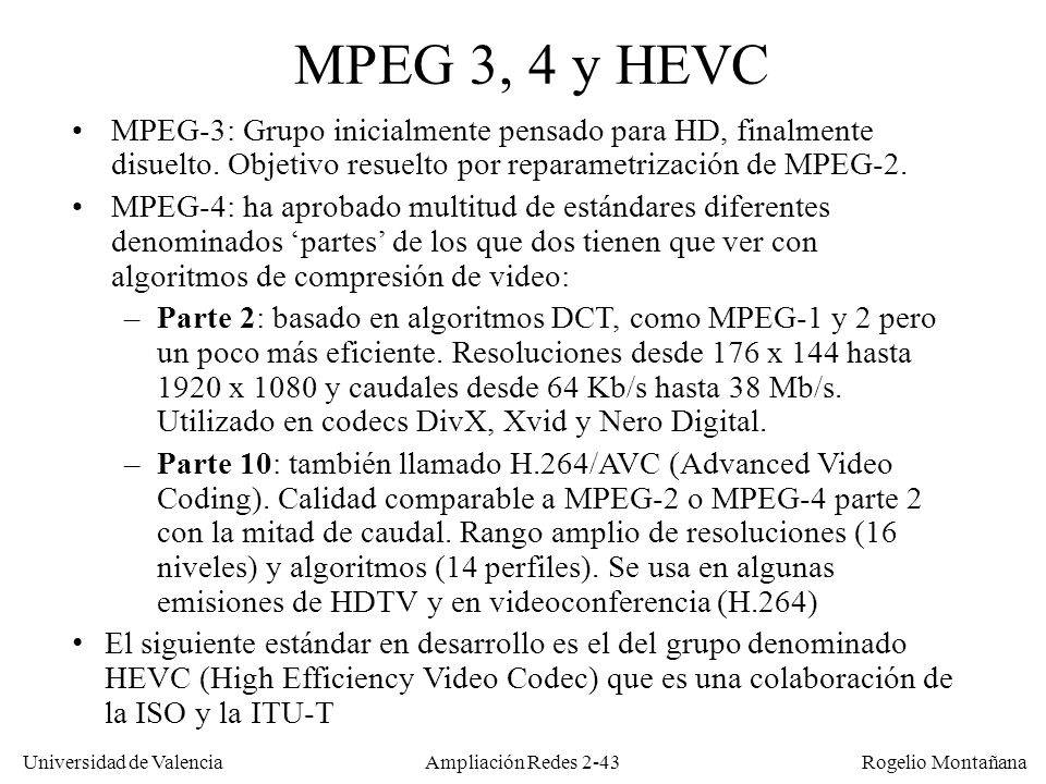 Redes Multimedia MPEG 3, 4 y HEVC.