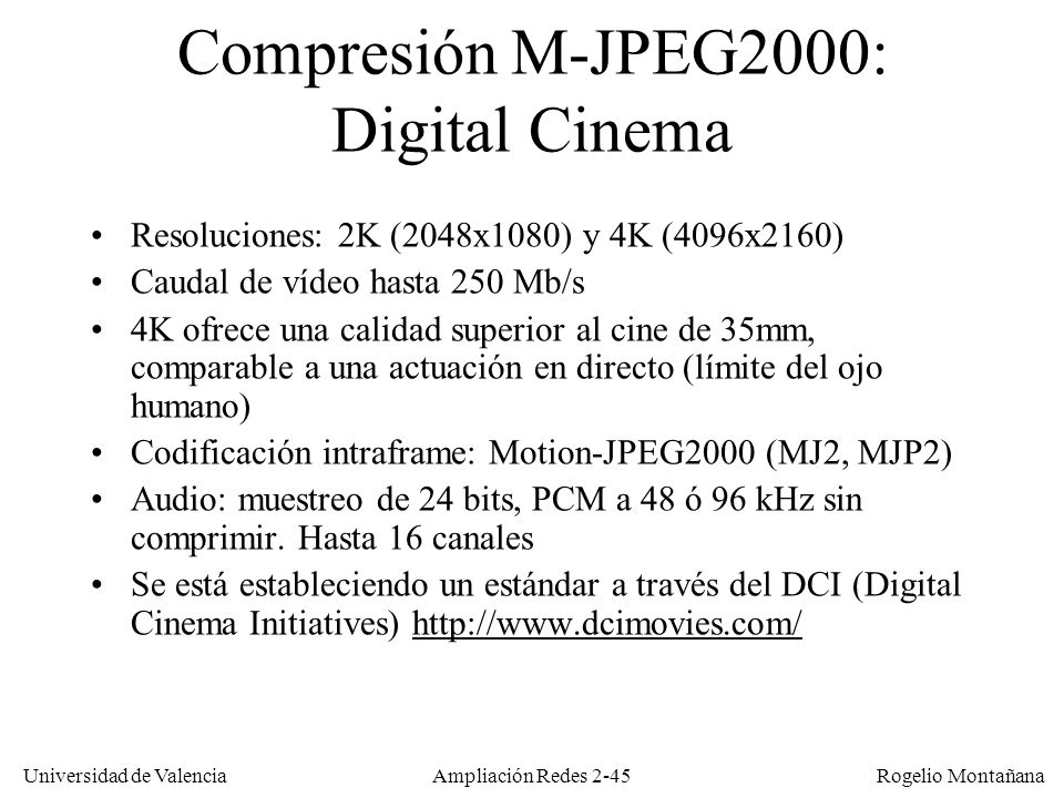 Compresión M-JPEG2000: Digital Cinema