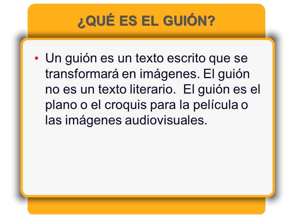 ¿QUÉ ES EL GUIÓN