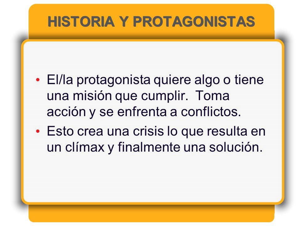 HISTORIA Y PROTAGONISTAS
