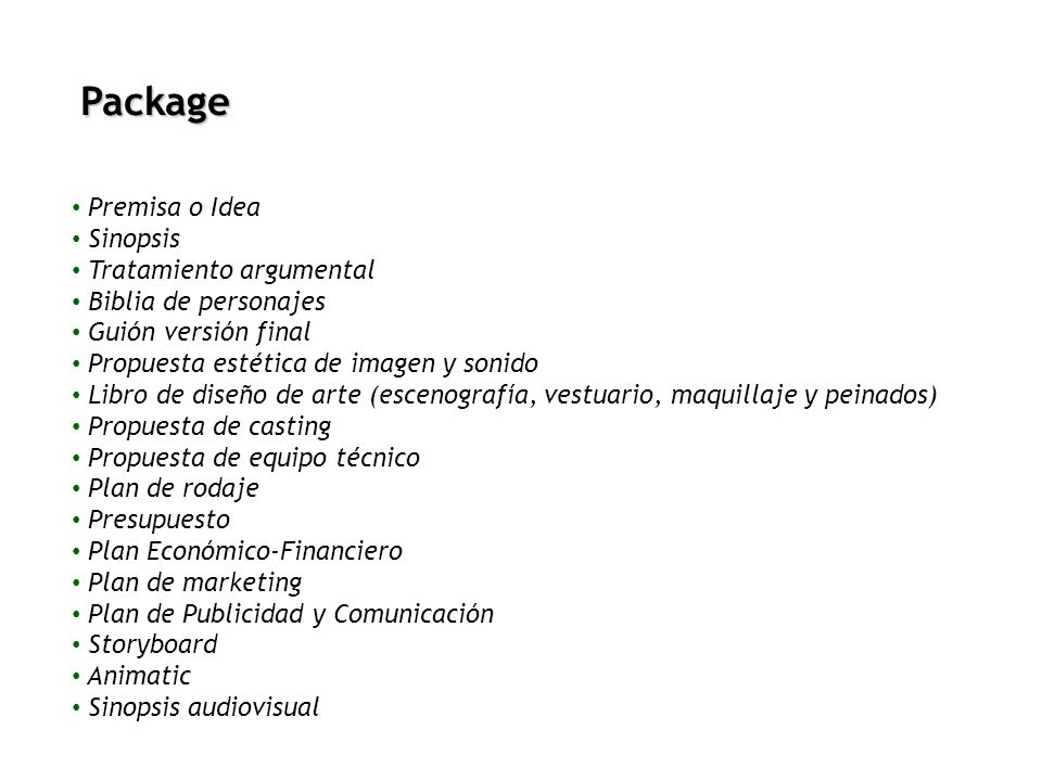 Package Premisa o Idea Sinopsis Tratamiento argumental