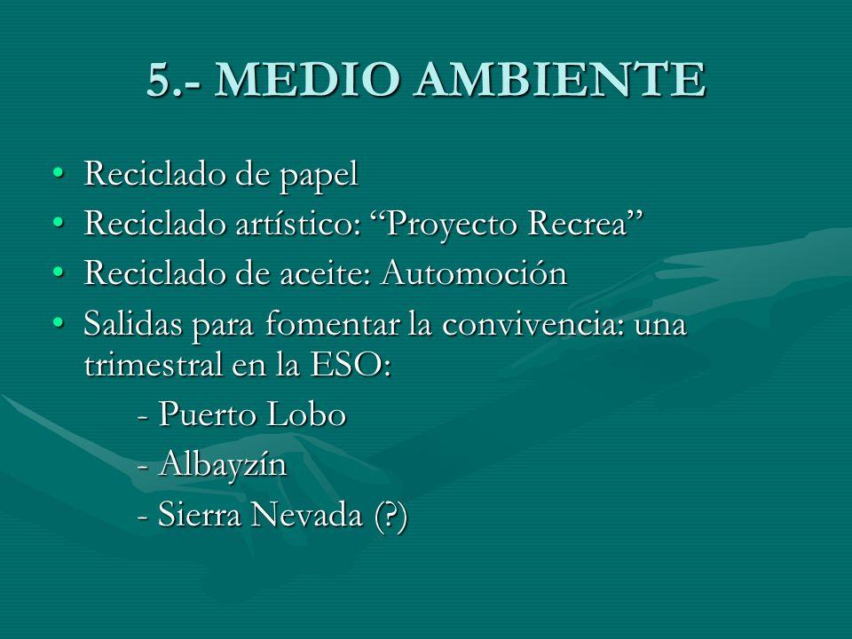 5.- MEDIO AMBIENTE Reciclado de papel
