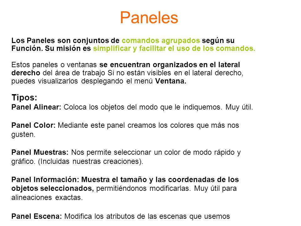 Paneles Los Paneles son conjuntos de comandos agrupados según su. Función. Su misión es simplificar y facilitar el uso de los comandos.