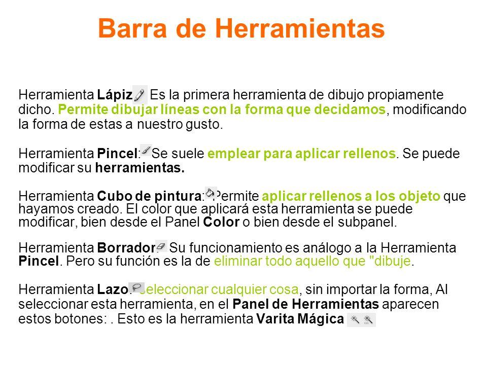 Barra de Herramientas Herramienta Lápiz: Es la primera herramienta de dibujo propiamente.