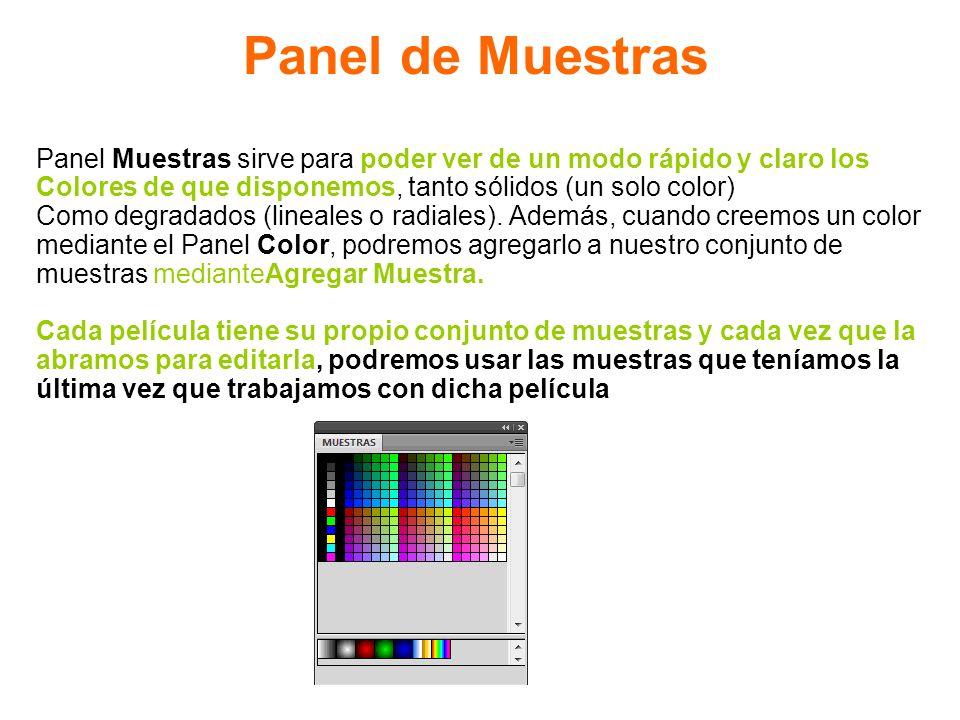 Panel de Muestras Panel Muestras sirve para poder ver de un modo rápido y claro los. Colores de que disponemos, tanto sólidos (un solo color)