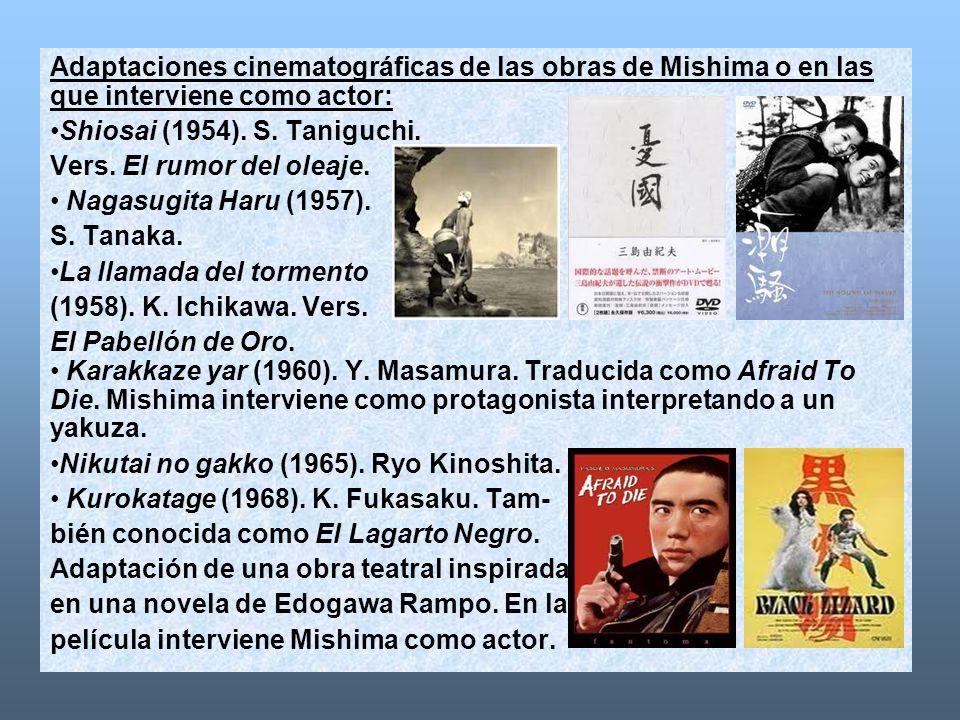 Adaptaciones cinematográficas de las obras de Mishima o en las que interviene como actor: