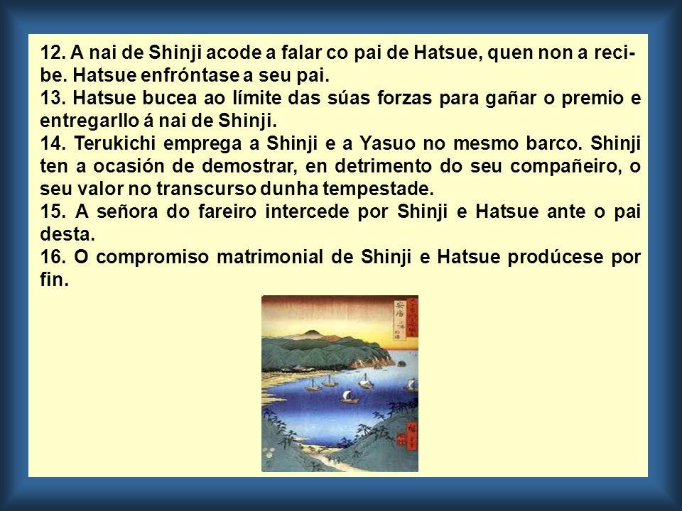 12. A nai de Shinji acode a falar co pai de Hatsue, quen non a reci-