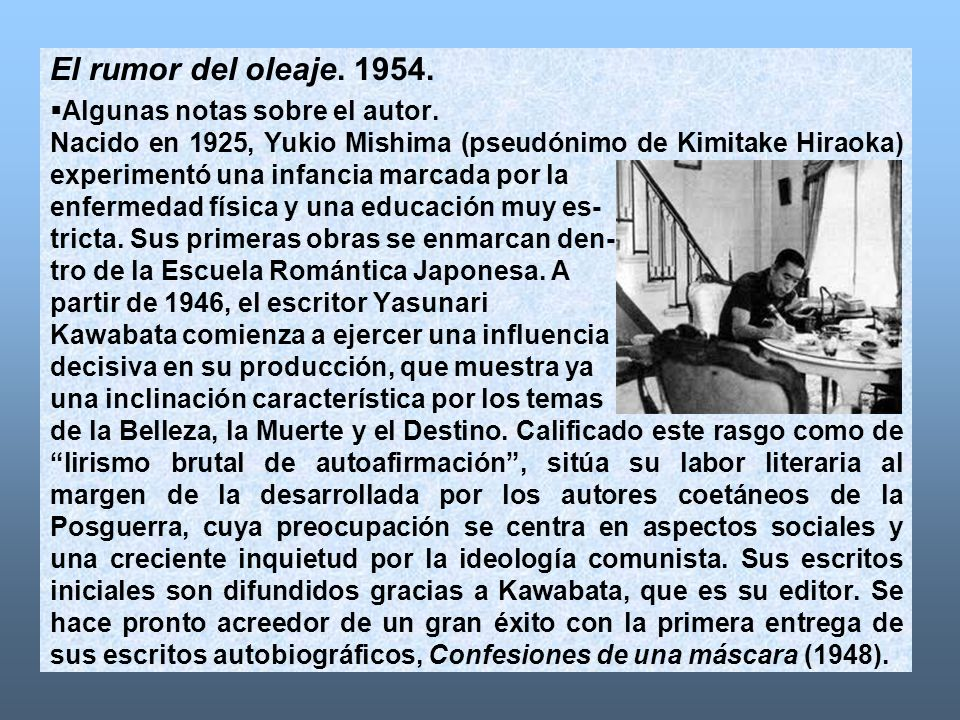 El rumor del oleaje. 1954. Algunas notas sobre el autor.