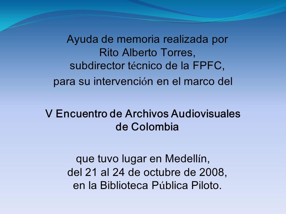 V Encuentro de Archivos Audiovisuales de Colombia
