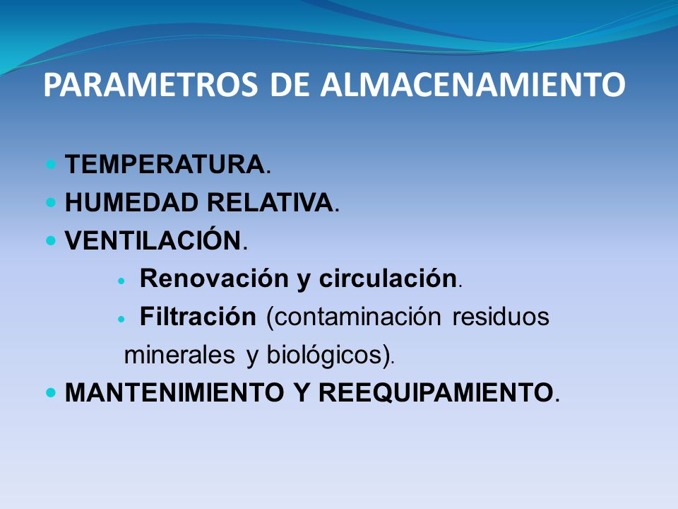 PARAMETROS DE ALMACENAMIENTO