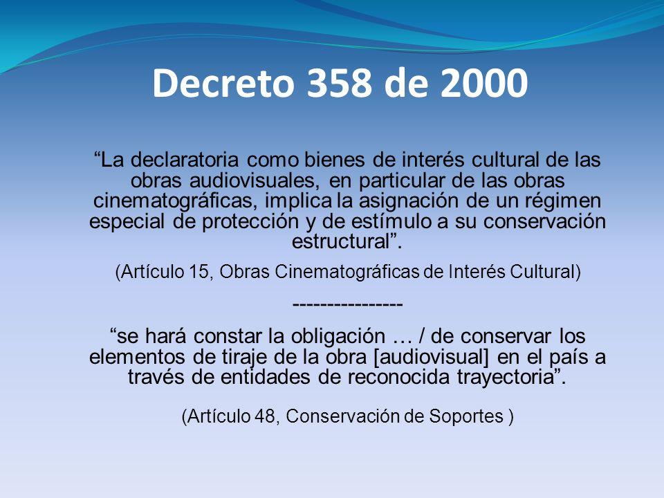 (Artículo 15, Obras Cinematográficas de Interés Cultural)