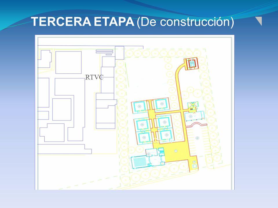 TERCERA ETAPA (De construcción)