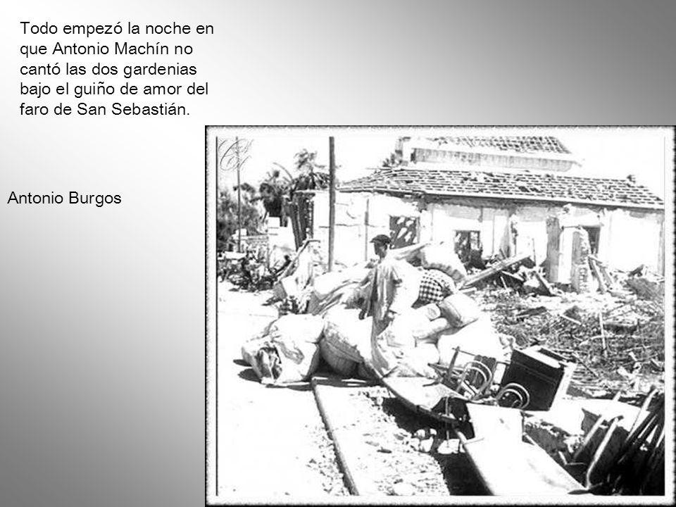 Todo empezó la noche en que Antonio Machín no cantó las dos gardenias bajo el guiño de amor del faro de San Sebastián.