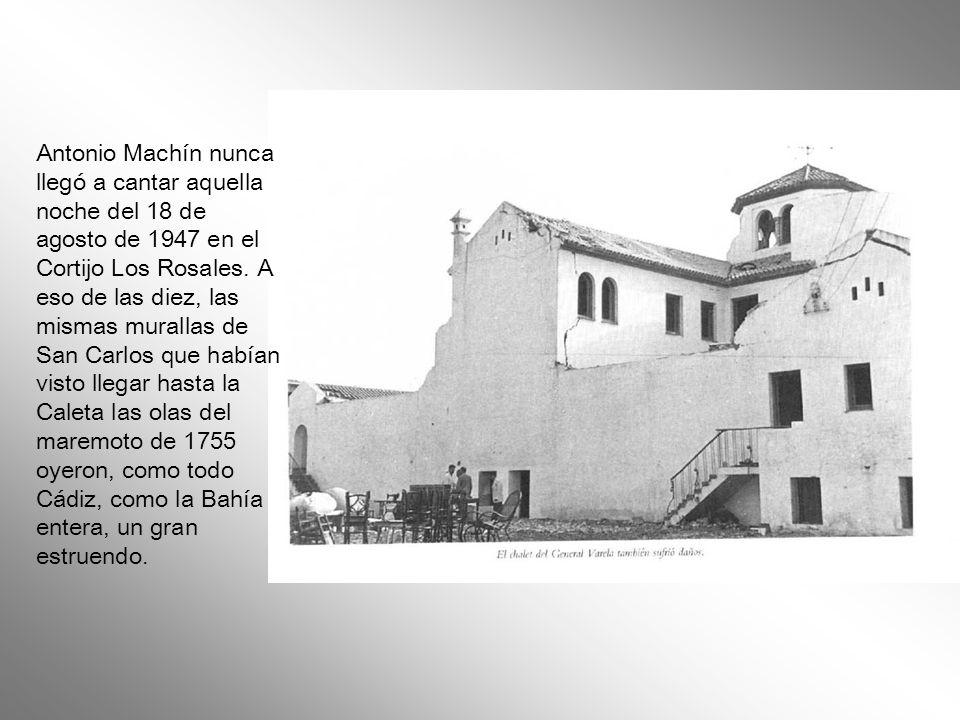 Antonio Machín nunca llegó a cantar aquella noche del 18 de agosto de 1947 en el Cortijo Los Rosales.
