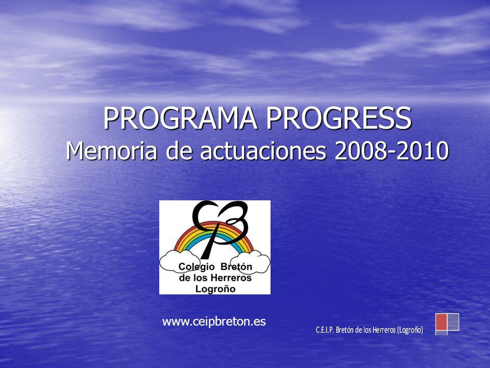PROGRAMA PROGRESS Memoria de actuaciones 2008-2010
