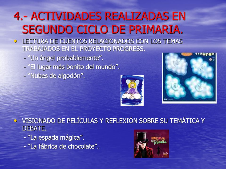 4.- ACTIVIDADES REALIZADAS EN SEGUNDO CICLO DE PRIMARIA.