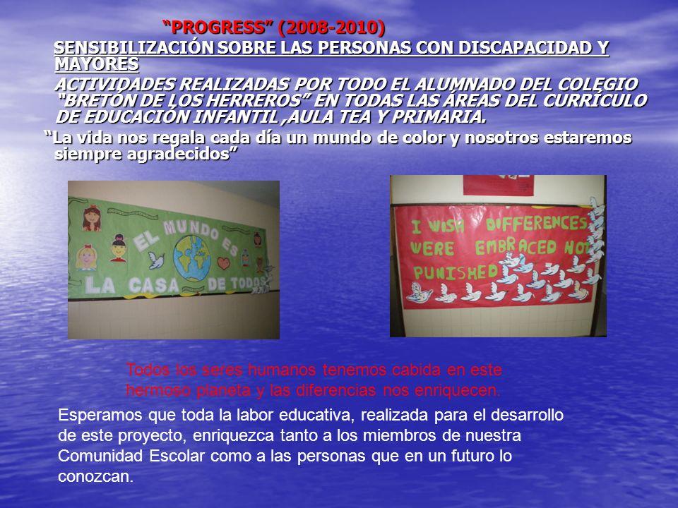PROGRESS (2008-2010) SENSIBILIZACIÓN SOBRE LAS PERSONAS CON DISCAPACIDAD Y MAYORES.