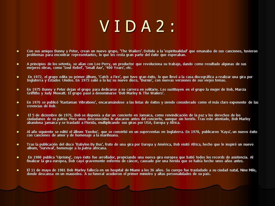 V I D A 2 :