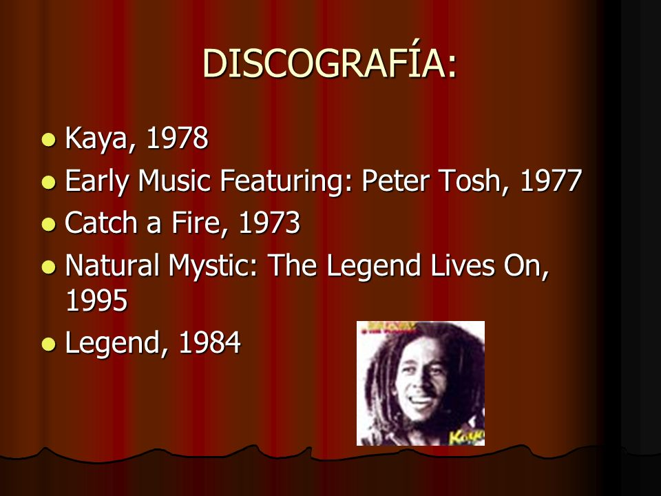 DISCOGRAFÍA: Kaya, 1978 Early Music Featuring: Peter Tosh, 1977
