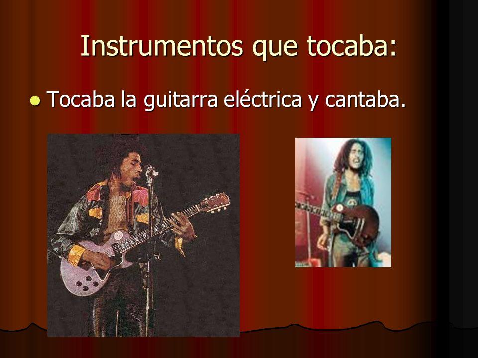Instrumentos que tocaba: