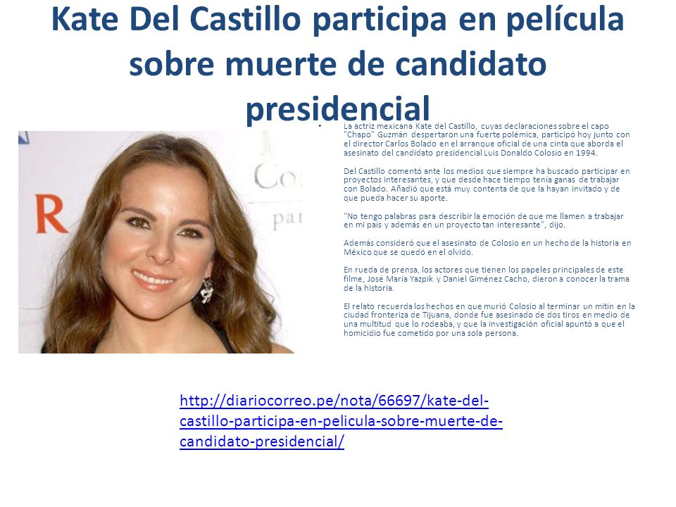 Kate Del Castillo participa en película sobre muerte de candidato presidencial