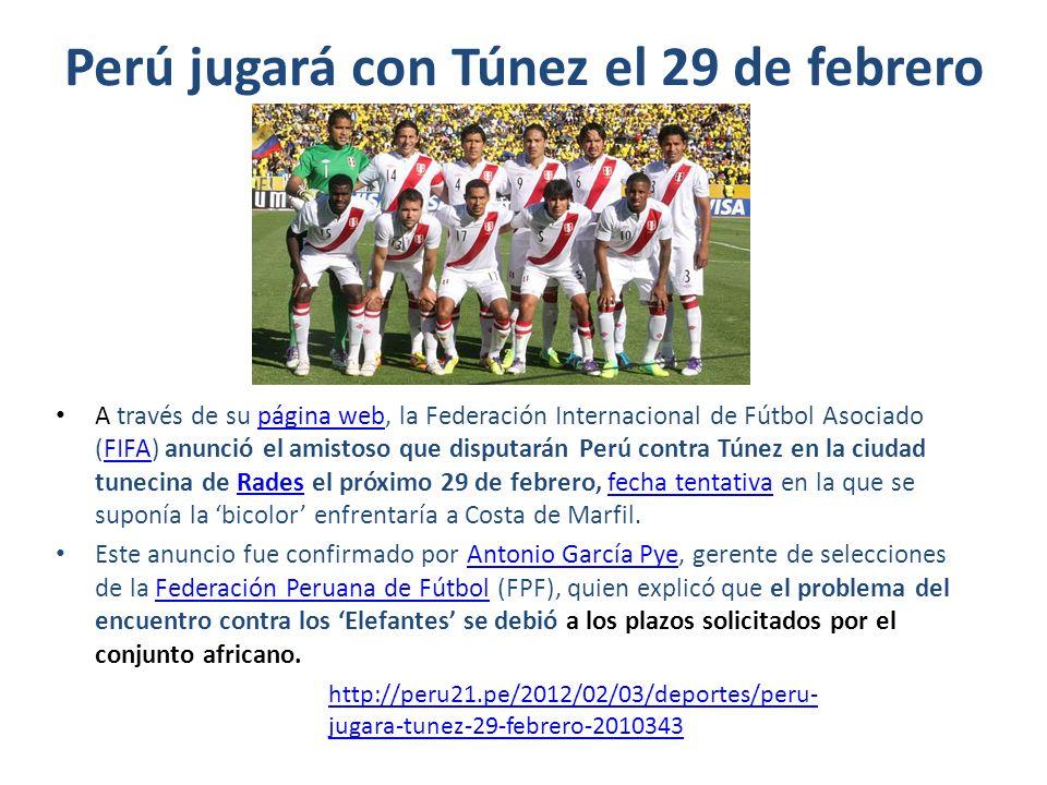 Perú jugará con Túnez el 29 de febrero