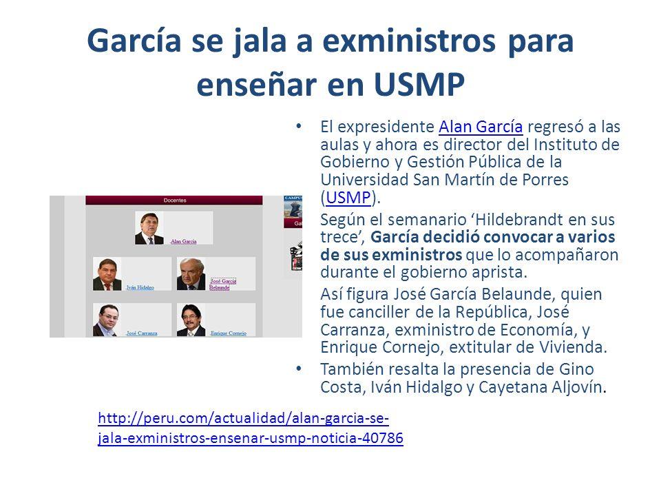 García se jala a exministros para enseñar en USMP