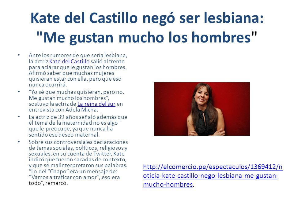 Kate del Castillo negó ser lesbiana: Me gustan mucho los hombres