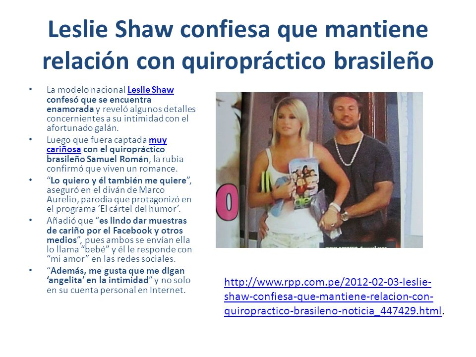 Leslie Shaw confiesa que mantiene relación con quiropráctico brasileño