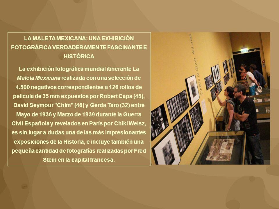 LA MALETA MEXICANA: UNA EXHIBICIÓN FOTOGRÁFICA VERDADERAMENTE FASCINANTE E HISTÓRICA
