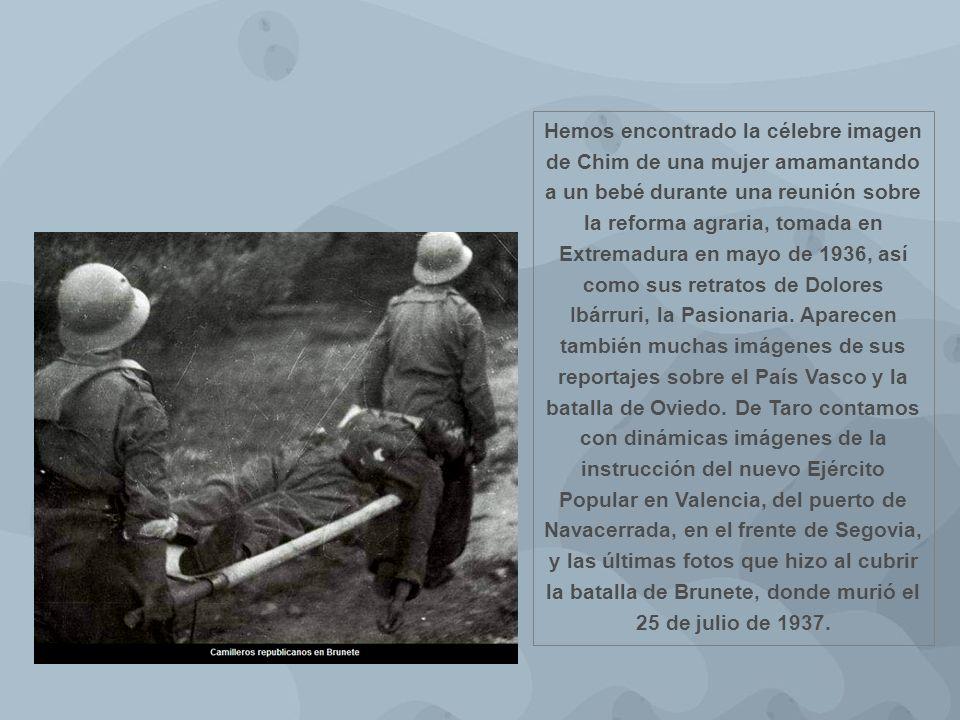 Hemos encontrado la célebre imagen de Chim de una mujer amamantando a un bebé durante una reunión sobre la reforma agraria, tomada en Extremadura en mayo de 1936, así como sus retratos de Dolores Ibárruri, la Pasionaria.