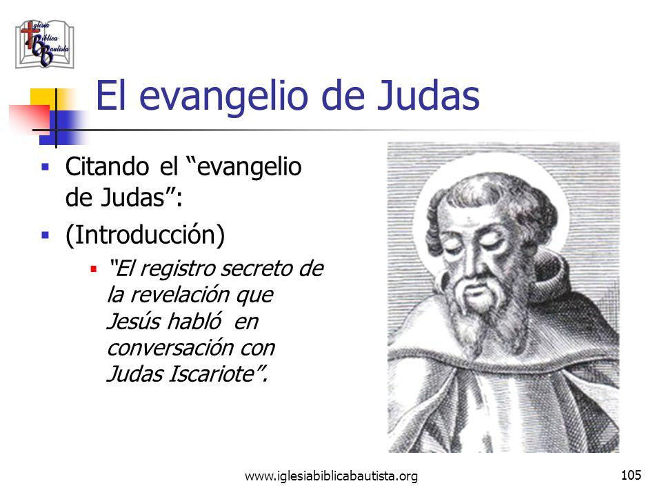 El evangelio de Judas Citando el evangelio de Judas : (Introducción)