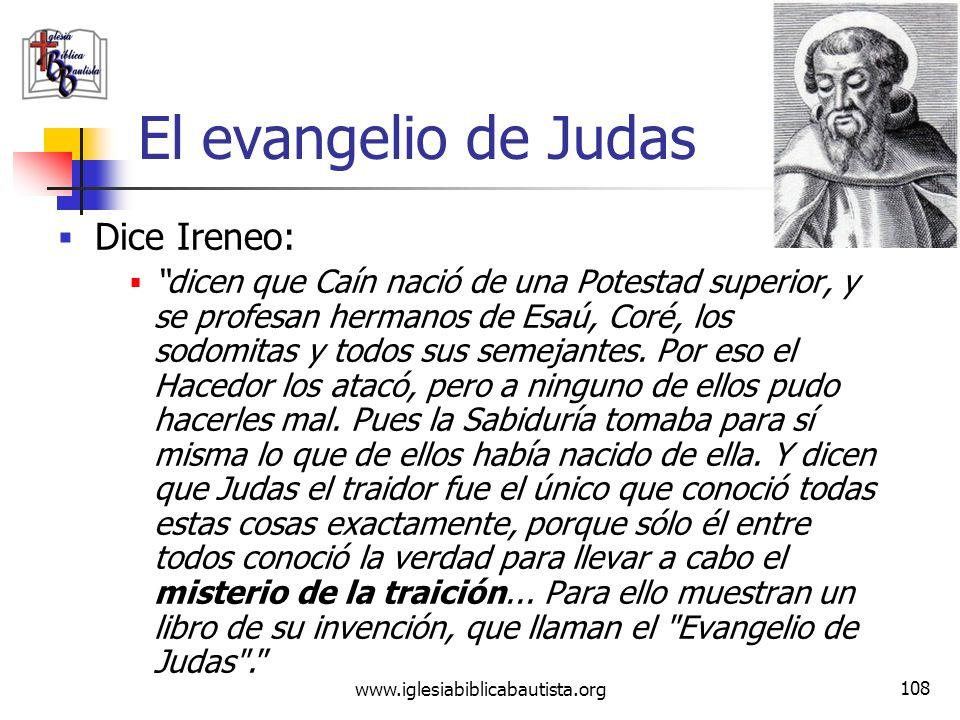 El evangelio de Judas Dice Ireneo: