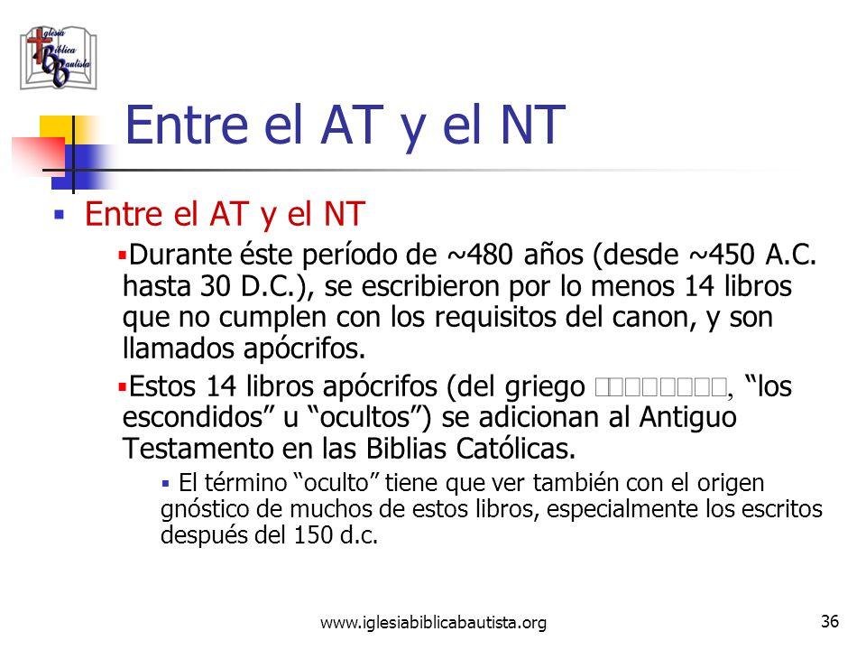 Entre el AT y el NT Entre el AT y el NT