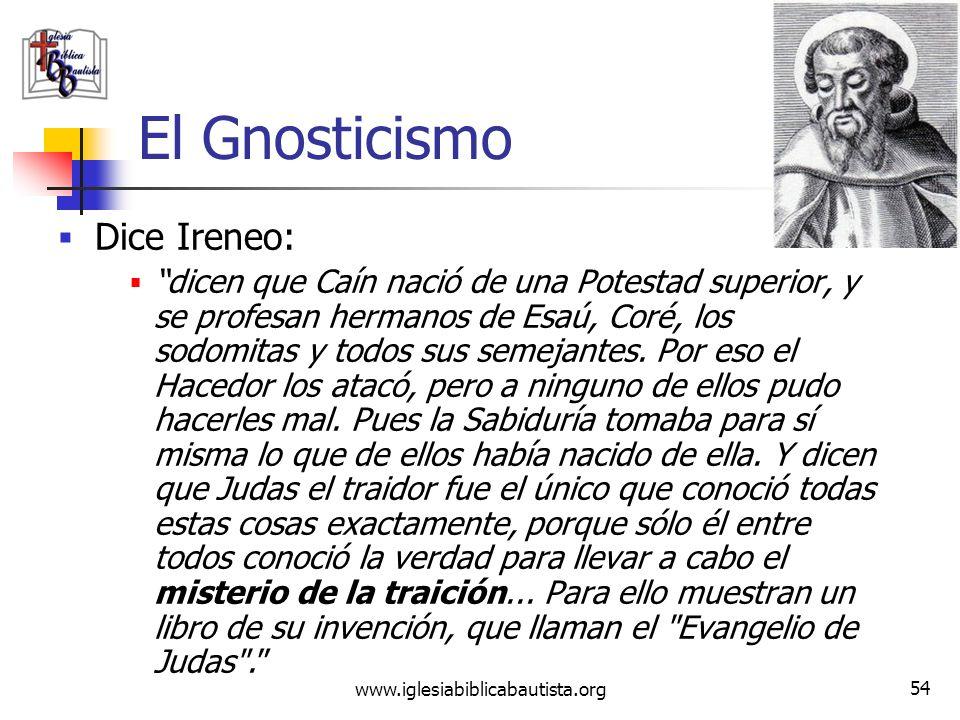 El Gnosticismo Dice Ireneo: