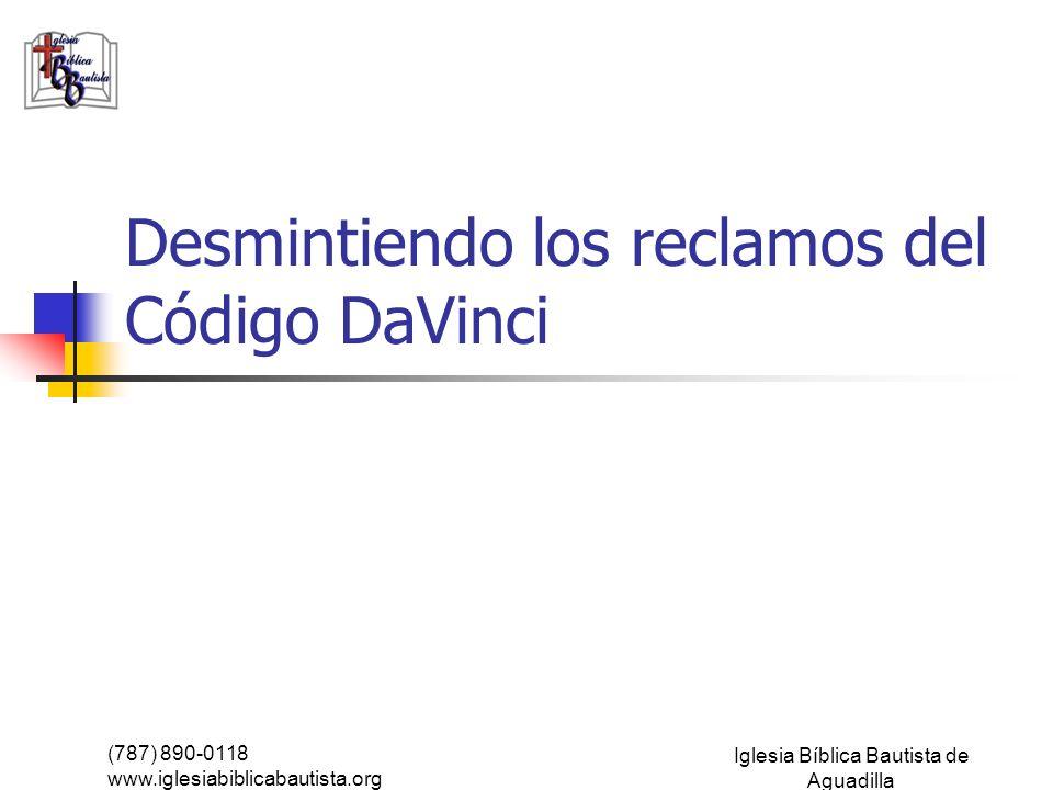 Desmintiendo los reclamos del Código DaVinci