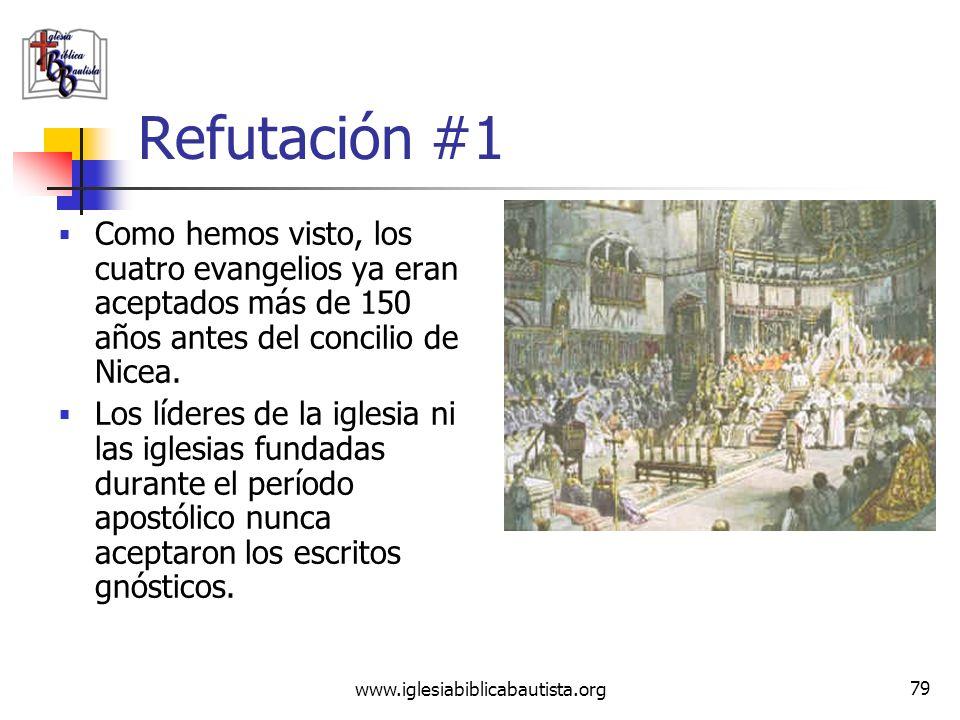 Refutación #1 Como hemos visto, los cuatro evangelios ya eran aceptados más de 150 años antes del concilio de Nicea.