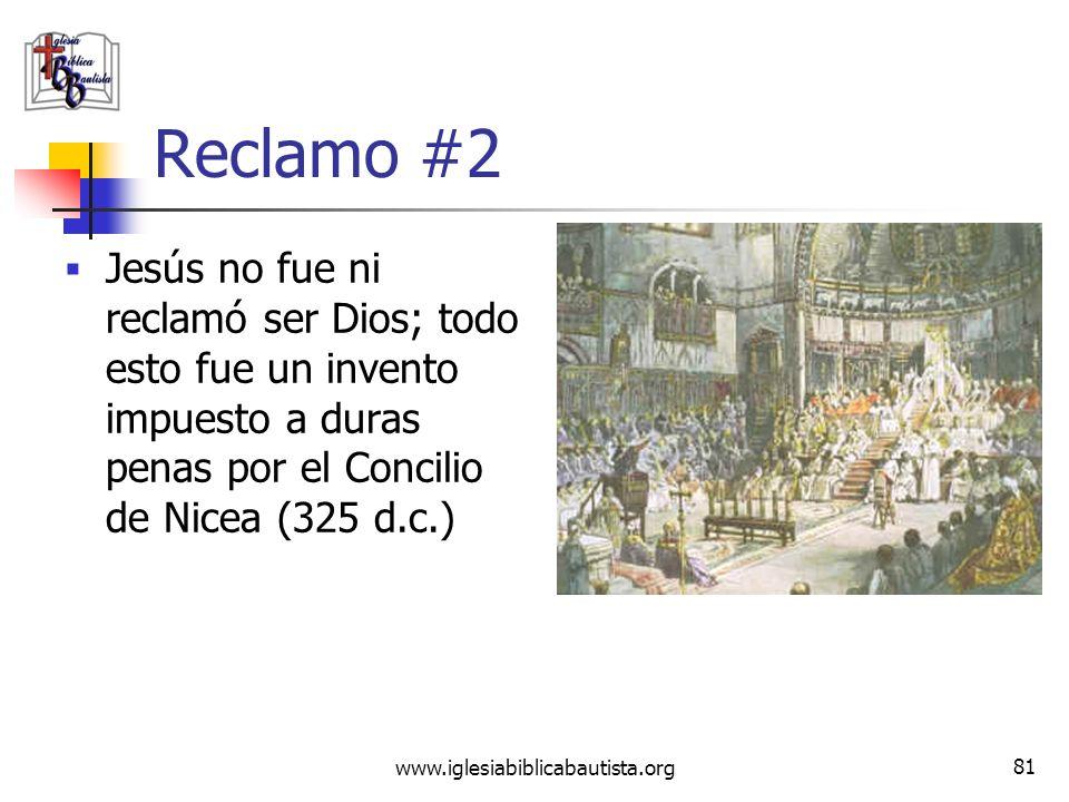 Reclamo #2 Jesús no fue ni reclamó ser Dios; todo esto fue un invento impuesto a duras penas por el Concilio de Nicea (325 d.c.)