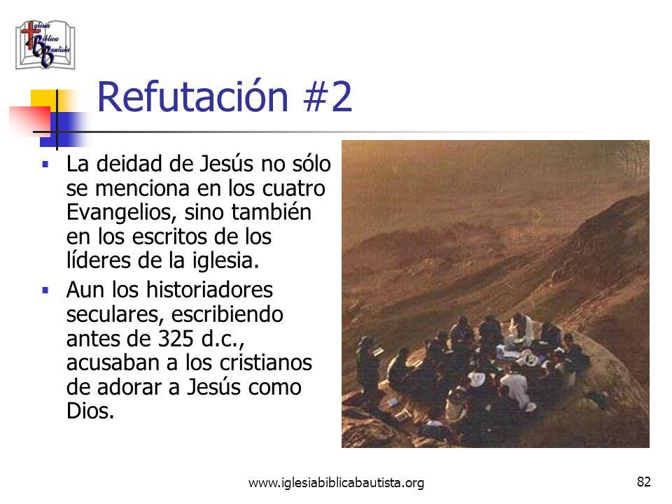 Refutación #2La deidad de Jesús no sólo se menciona en los cuatro Evangelios, sino también en los escritos de los líderes de la iglesia.