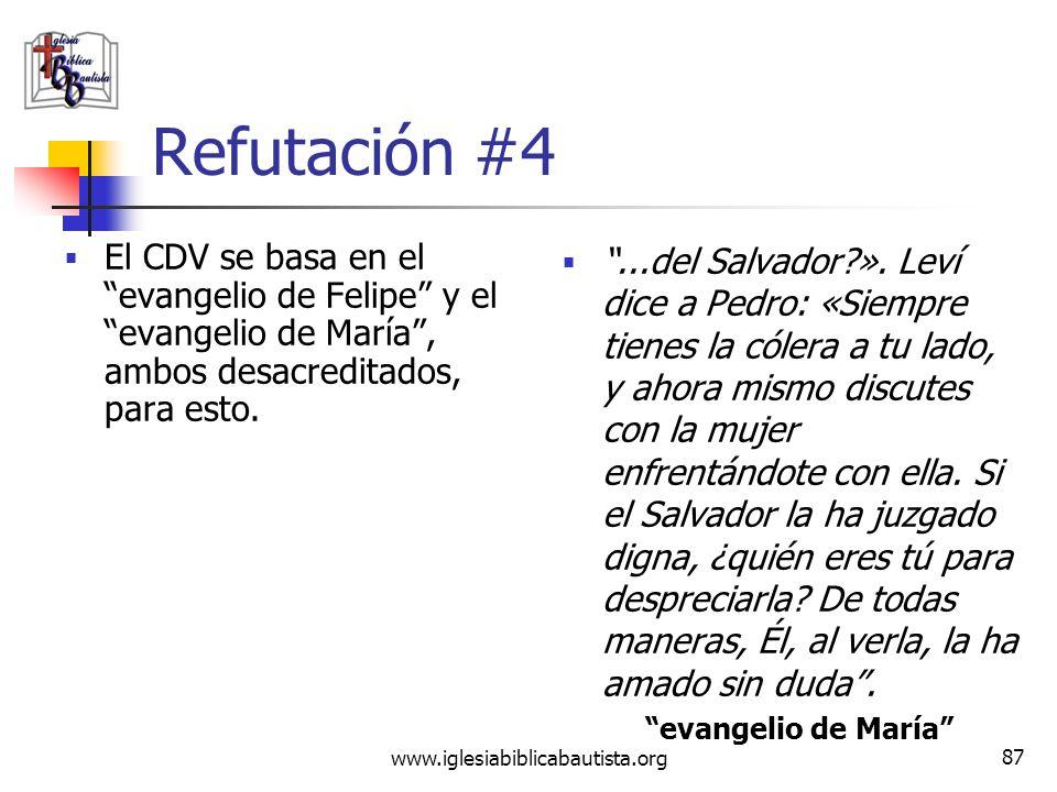 Refutación #4 El CDV se basa en el evangelio de Felipe y el evangelio de María , ambos desacreditados, para esto.