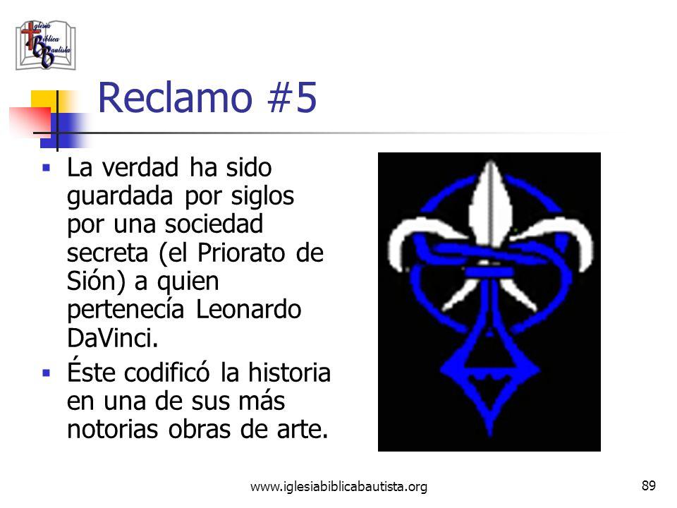 Reclamo #5 La verdad ha sido guardada por siglos por una sociedad secreta (el Priorato de Sión) a quien pertenecía Leonardo DaVinci.