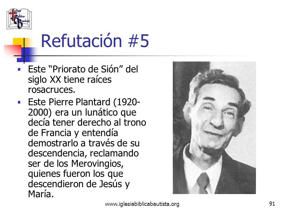 Refutación #5Este Priorato de Sión del siglo XX tiene raíces rosacruces.