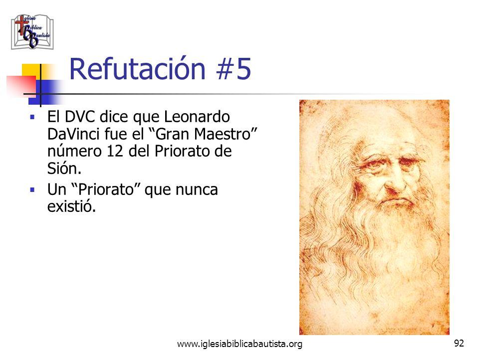 Refutación #5El DVC dice que Leonardo DaVinci fue el Gran Maestro número 12 del Priorato de Sión.