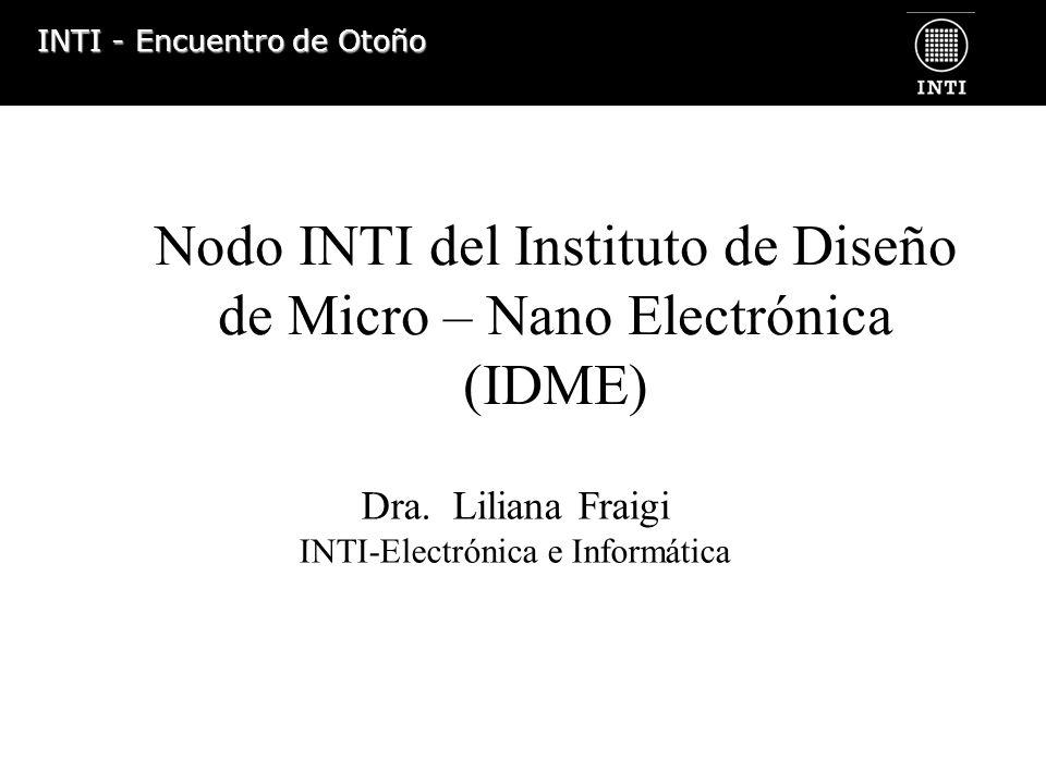 Nodo INTI del Instituto de Diseño de Micro – Nano Electrónica (IDME)
