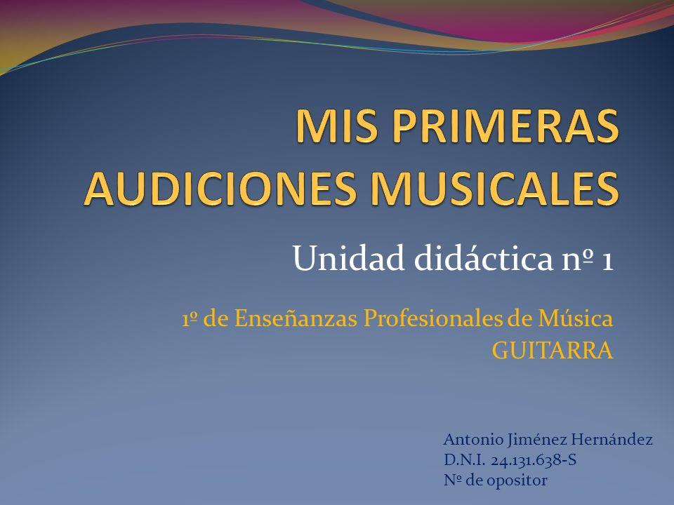 MIS PRIMERAS AUDICIONES MUSICALES