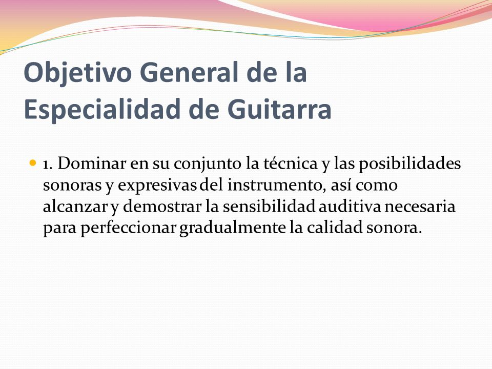 Objetivo General de la Especialidad de Guitarra