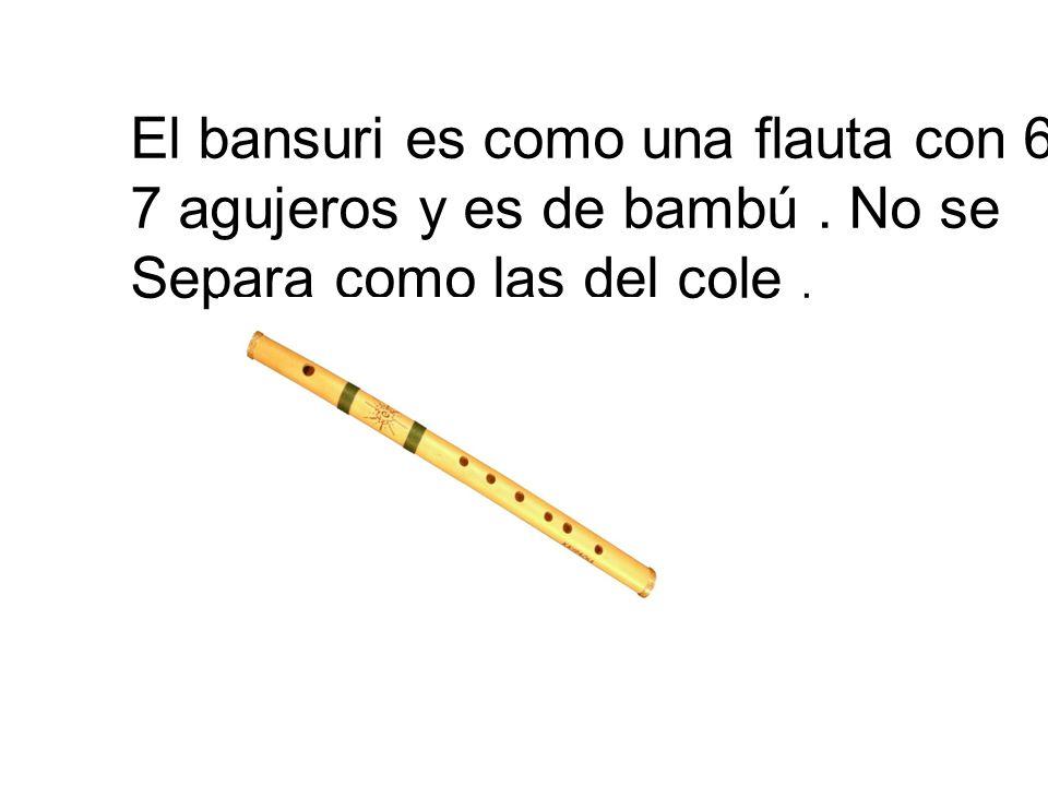 El bansuri es como una flauta con 6 o