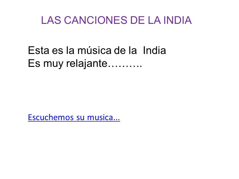 LAS CANCIONES DE LA INDIA