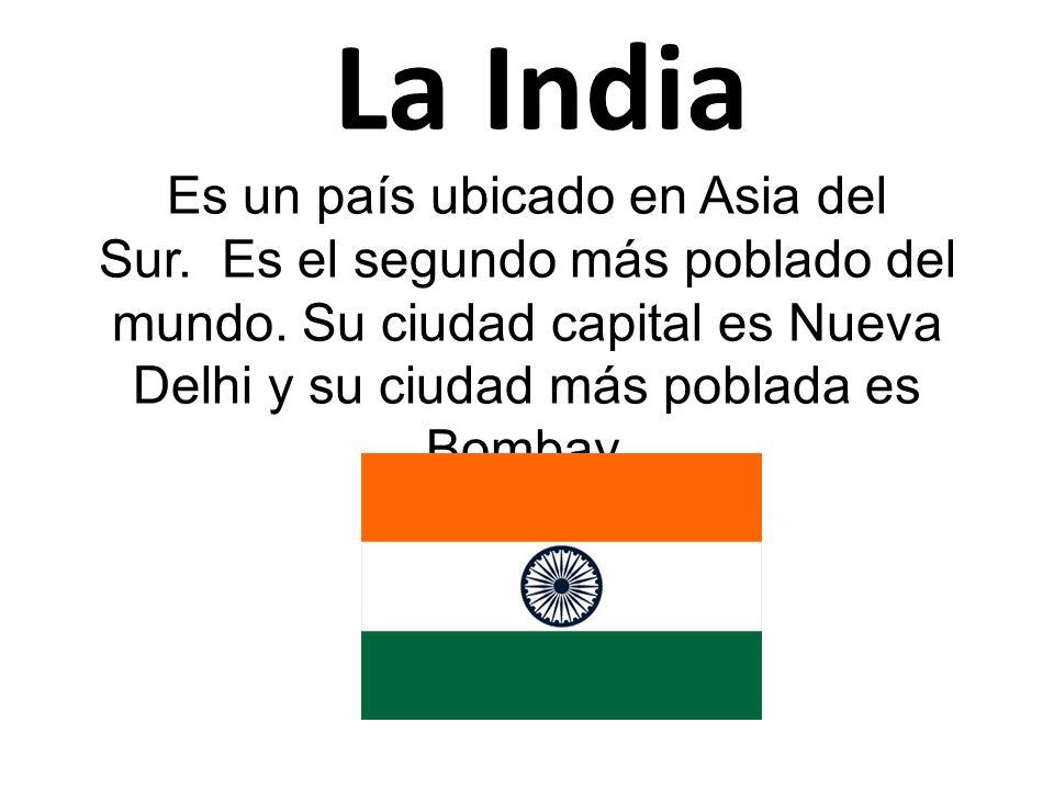 bicación ● La. India.