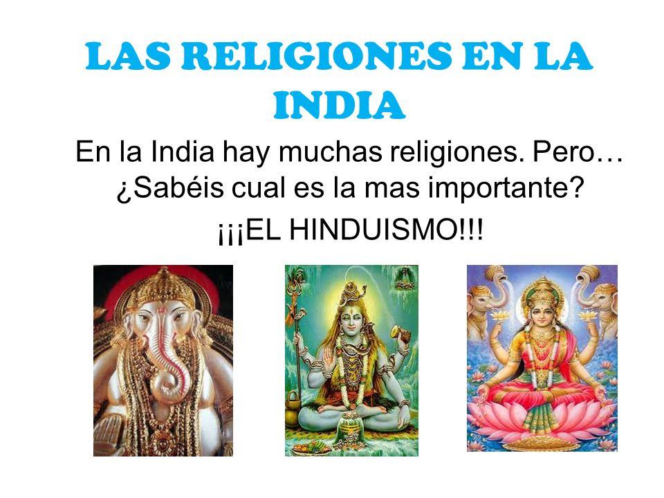 LAS RELIGIONES EN LA INDIA